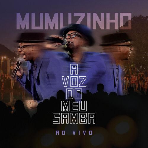 Baixar CD A Voz Do Meu Samba – Ao Vivo – Mumuzinho (2018) Grátis