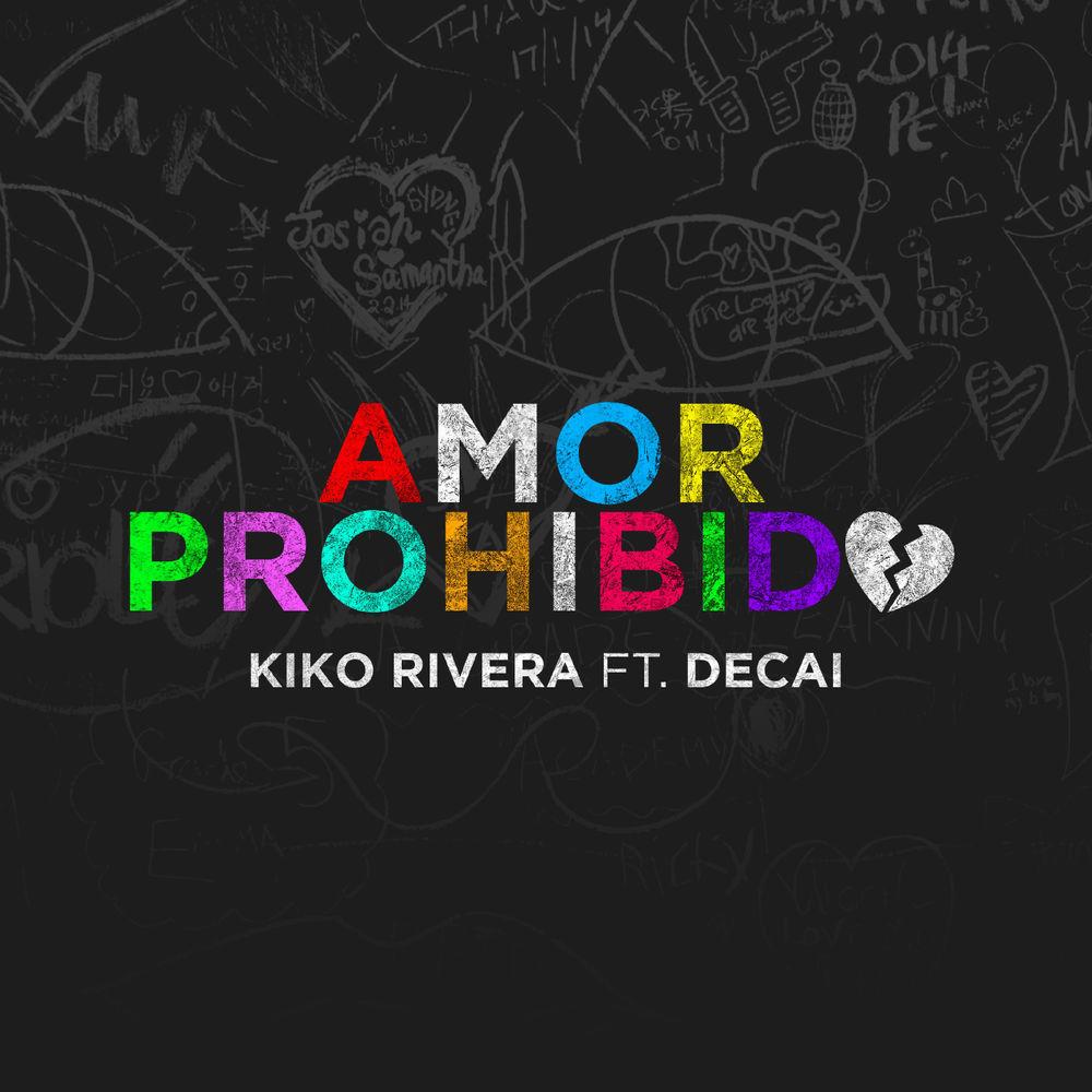 Amor Prohibido (feat. Decai)