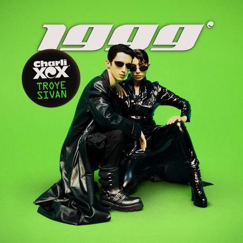 Baixar Single 1999, Baixar CD 1999, Baixar 1999, Baixar Música 1999 - Charli XCX, Troye Sivan 2018, Baixar Música Charli XCX, Troye Sivan - 1999 2018