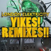 U Gotta B Crazy - LONDON ELEKTRICITY - ENEI