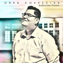 Música Obra Conhecida - Anderson Freire (2020)