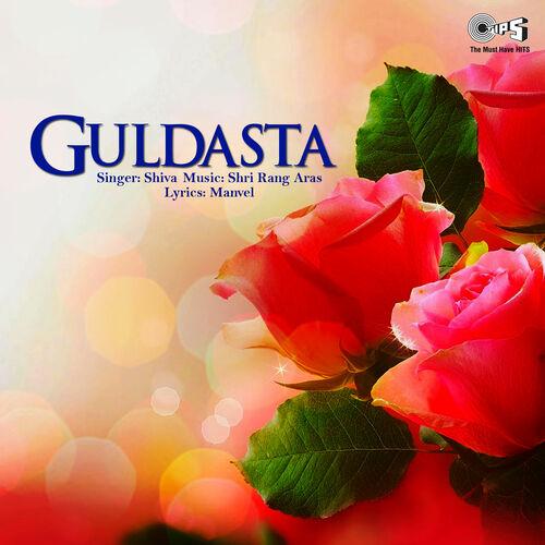 Shiva: Guldasta - Music Streaming - Listen on Deezer