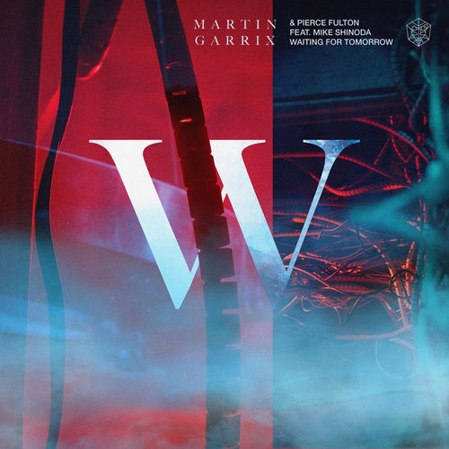 Baixar Single Waiting For Tomorrow – Martin Garrix, Pierce Fulton, Mike Shinoda (2018) Grátis