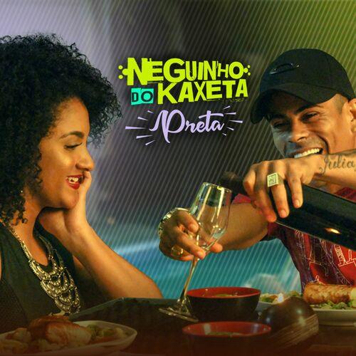 Baixar Single Preta, Baixar CD Preta, Baixar Preta, Baixar Música Preta - MC Neguinho do Kaxeta 2017, Baixar Música MC Neguinho do Kaxeta - Preta 2017