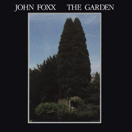 John Foxx - The Garden...Plus