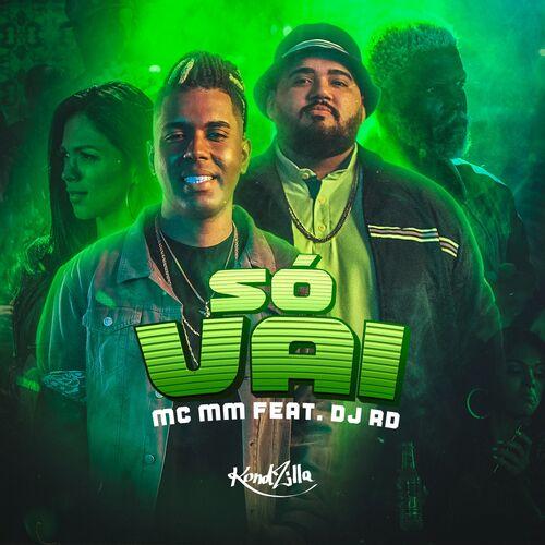 Baixar Música Só Vai – MC MM, DJ RD (2019) Grátis