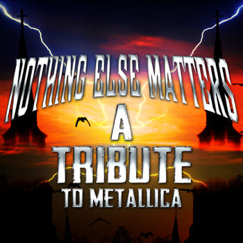 Nothing Else Matters cover