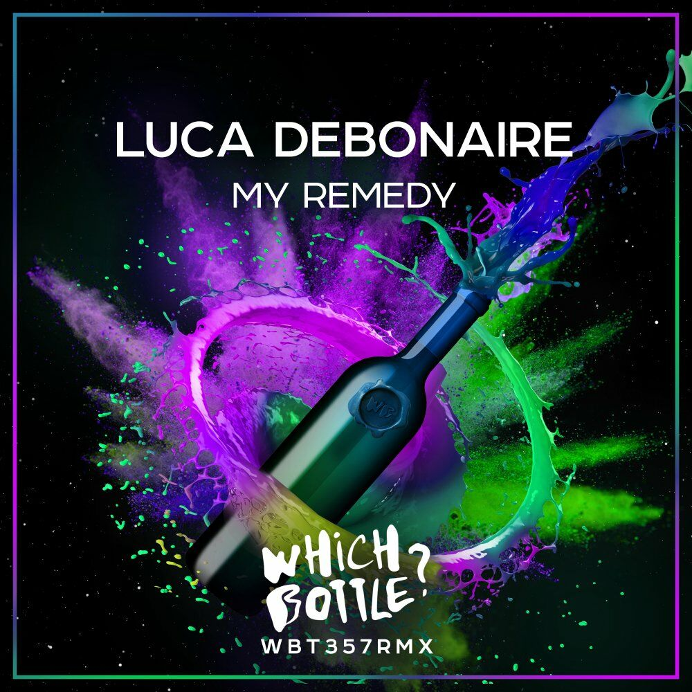 My Remedy (Radio Edit)