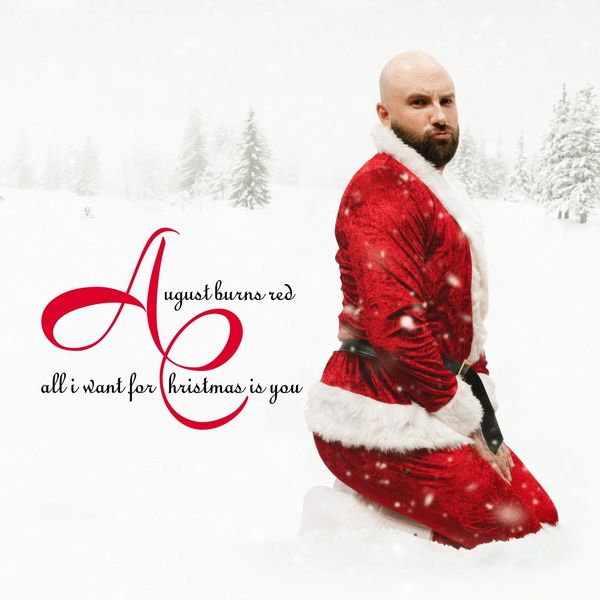 August Burns Red - All I Want For Christmas Is You [EP] (2020)