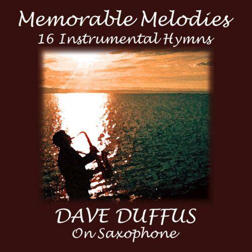 Dave Duffus: Memorable Melodies - 16 Instrumental Hymns