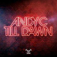 Till Dawn - ANDY C