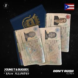 Young T & Bugsey, Rauw Alejandro – Don\'t Rush (Remix) CD Completo