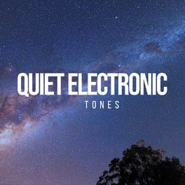 Album cover of #Quiet Electronic Tones