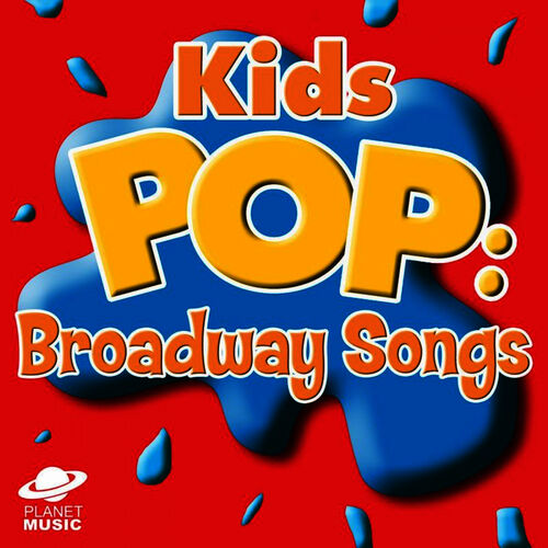 The Hit Co : Kids Pop: Broadway Songs - Music Streaming