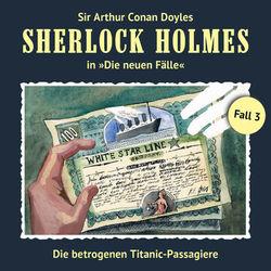 Die neuen Fälle, Fall 3: Die betrogenen Titanic-Passagiere