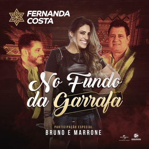Baixar No Fundo Da Garrafa, Baixar Música No Fundo Da Garrafa - Fernanda Costa, Bruno & Marrone 2017, Baixar Música Fernanda Costa, Bruno & Marrone - No Fundo Da Garrafa 2017