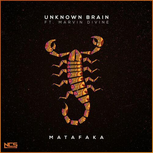 Baixar Single Matafaka – Unknown Brain, Marvin Divine (2017) Grátis