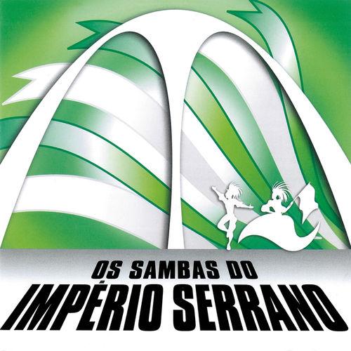 Baixar CD Os Sambas Do Império Serrano – Império Serrano (2006) Grátis