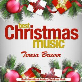 Streaming Christmas Music.Teresa Brewer Best Christmas Music Best International