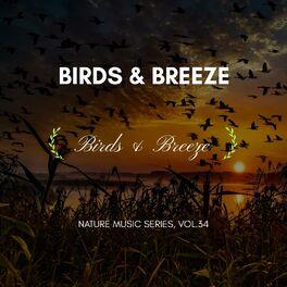Album cover of Birds & Breeze - Nature Music Series, Vol.34