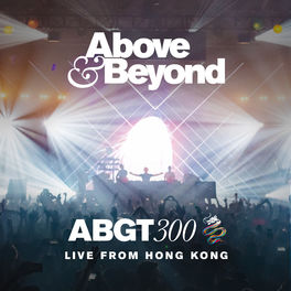 Album cover of Group Therapy 300 Live from Hong Kong (ABGT300)