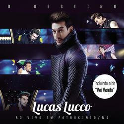 CD Lucas Lucco - O Destino (Bonus Track Version) (2015) - Torrent download