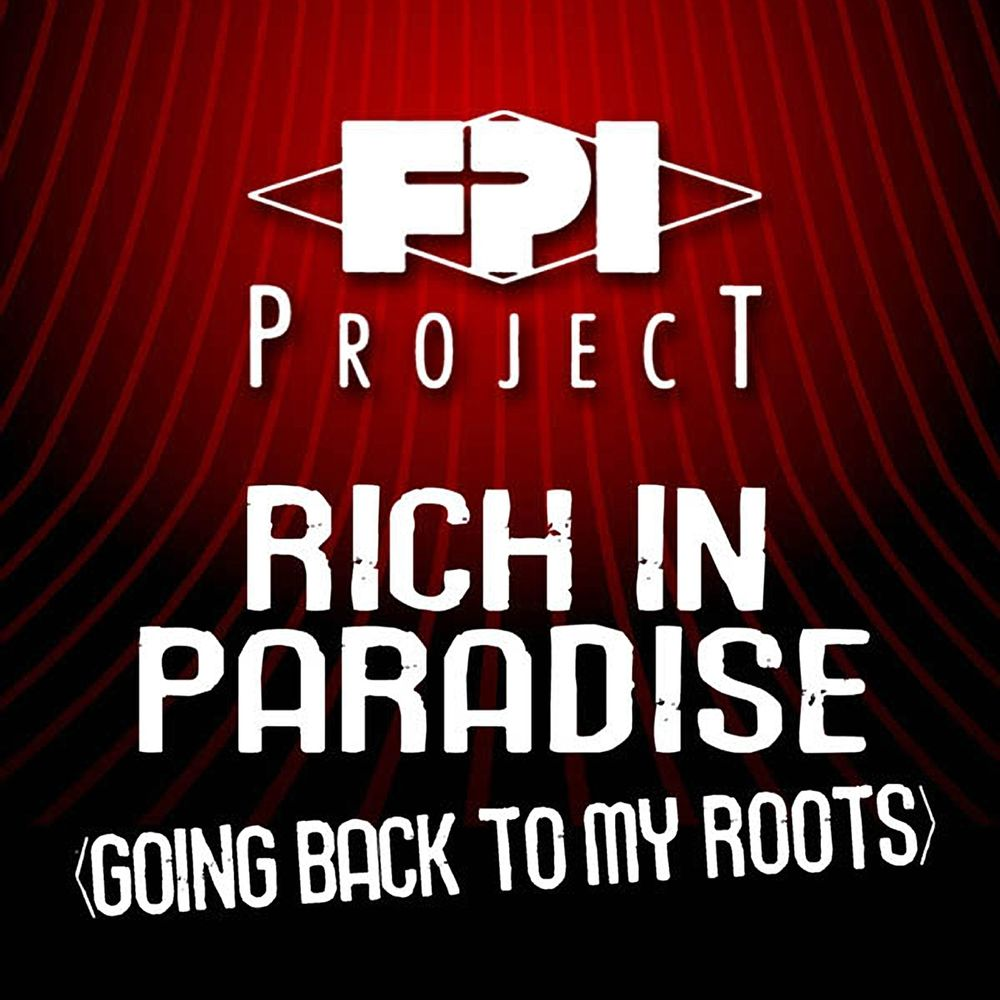 Rich In Paradise (Going Back To My Roots) (Original Mix)