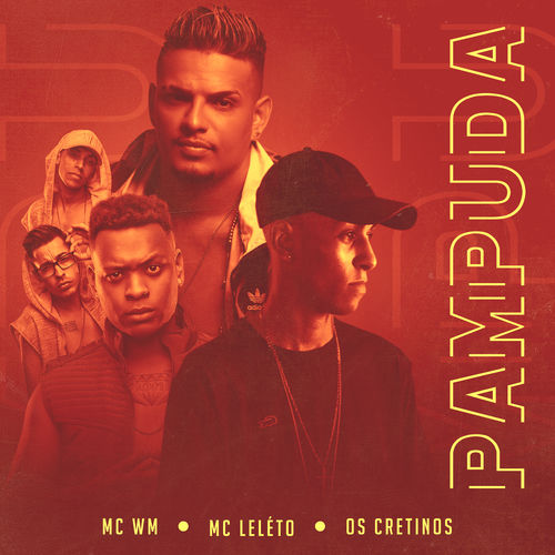 Baixar Música Pampuda – MC WM, Mc Léléto, Os Cretinos (2018) Grátis