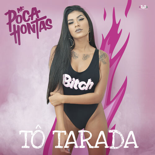 Baixar Single Tô Tarada, Baixar CD Tô Tarada, Baixar Tô Tarada, Baixar Música Tô Tarada - Mc Pocahontas 2017, Baixar Música Mc Pocahontas - Tô Tarada 2017