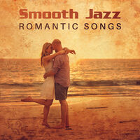 Jazz Sax Lounge Collection: Smooth Jazz Romantic Songs: Sexy