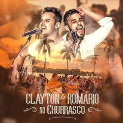 Clayton E Romário – No Churrasco (Ao Vivo) 2020 CD Completo