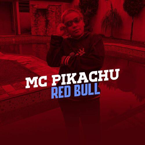 Baixar Música Red Bull – Mc Pikachu (2017) Grátis
