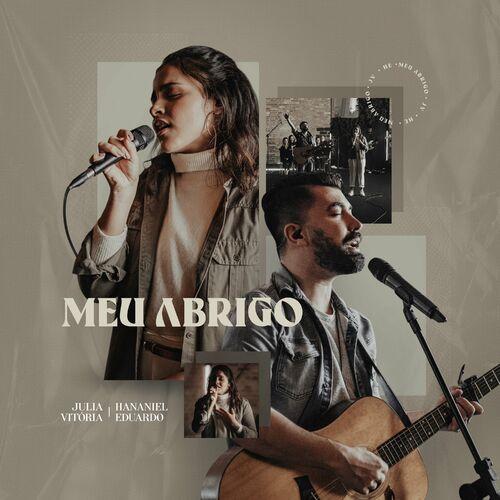 Meu Abrigo (Ao Vivo) (part. Hananiel Eduardo) - Julia Vitória Download
