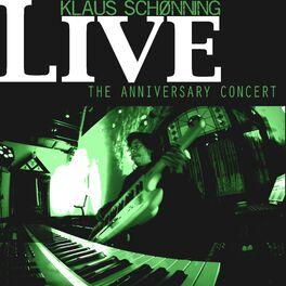 Klaus Schønning - The Anniversary Concert
