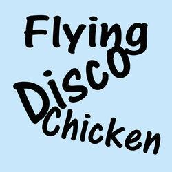 Flying Disco Chicken