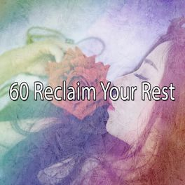 Album cover of 60 Reclaim Your Rest