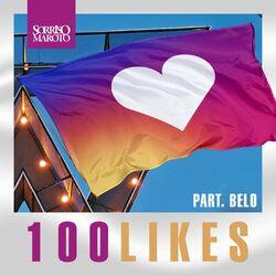 100 Likes – Sorriso Maroto e Belo