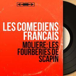 Molière: Les fourberies de Scapin (Mono Version)