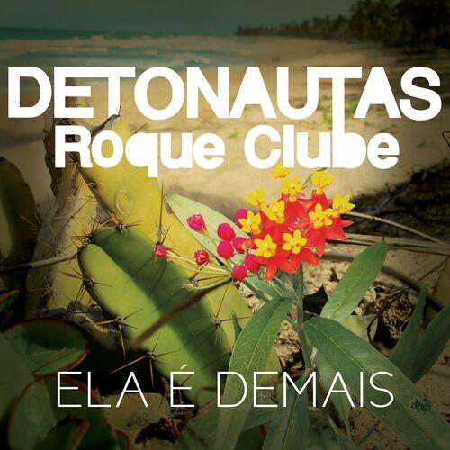 Baixar Música Ela É Demais – Detonautas Roque Clube (2015) Grátis