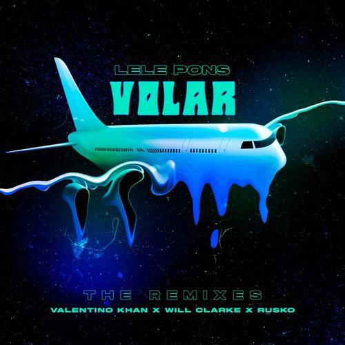 Lele Pons - Volar (Remixes)