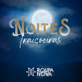 Album cover of Noites Traiçoeiras