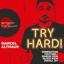 Try Hard! - Generation YouTube - Warum dein Glück kein Zufall ist
