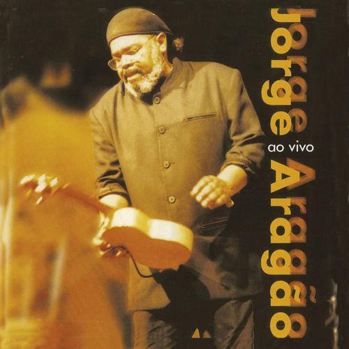 Baixar CD Ao vivo – Jorge Aragão (1999) Grátis