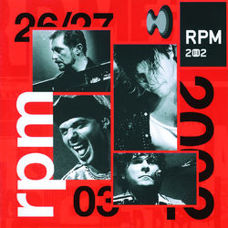 RPM – RPM 2002 (Ao Vivo) 2016 CD Completo