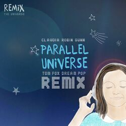 Parallel Universe (Tom Fox Dream Pop Remix)