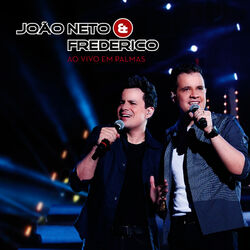CD Joao Neto e Frederico - Ao Vivo Em Palmas (2012) - Torrent download