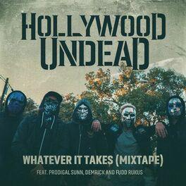 Album cover of Whatever It Takes (feat. Prodigal Sunn, Demrick & Fudd Rukus) (Mixtape)