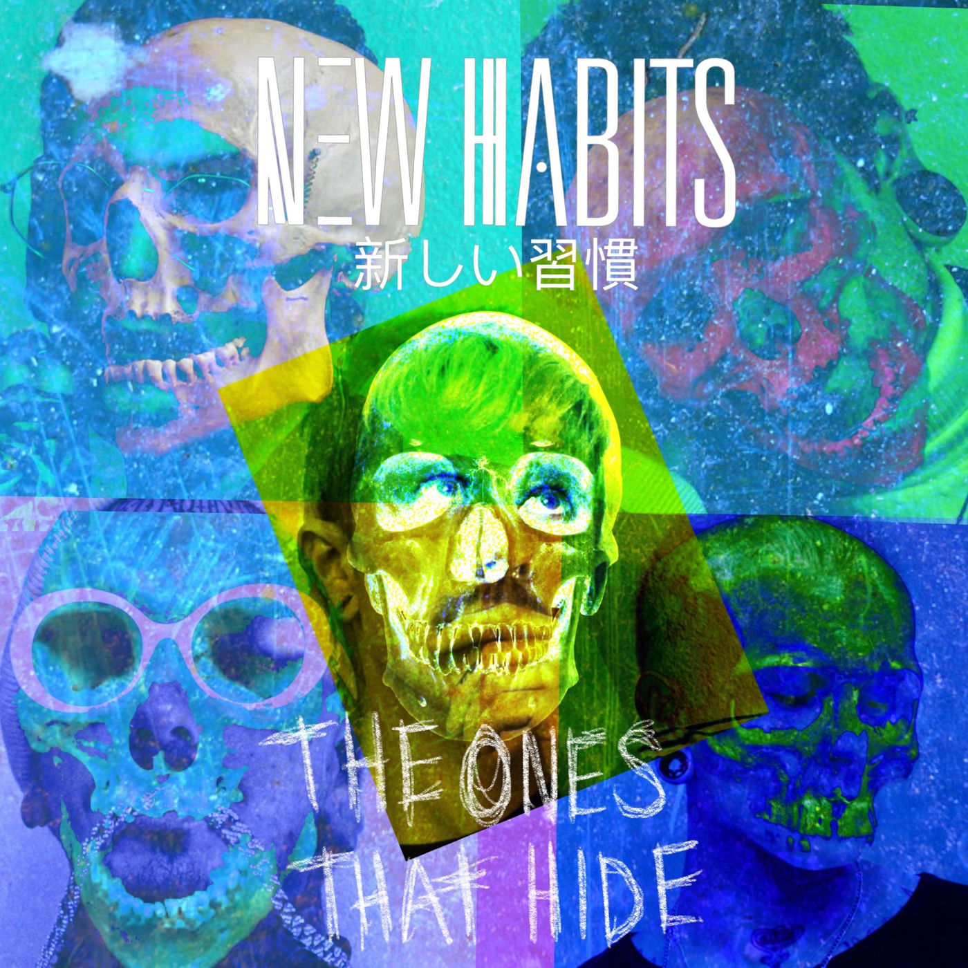New Habits - The Ones That Hide [single] (2020)