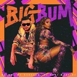 Música Big Bum - MC WM (2020) Download