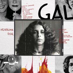 Gal Costa – Nenhuma Dor 2021 CD Completo